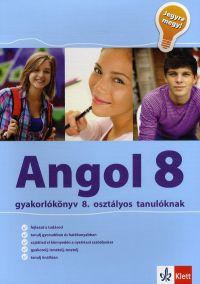 Jegyre megy - Angol gyakorlókönyv 8. osztályos tanulóknak