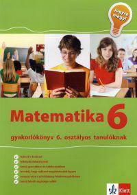 Jegyre megy - Matematika 6. gyakorlókönyv 6. osztályos tanulóknak
