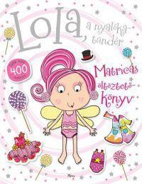 Lola, a nyalókatündér