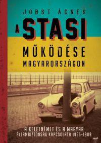 A Stasi működése Magyarországon