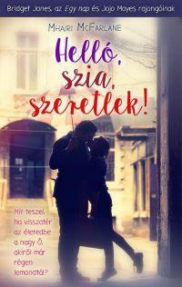 Helló, szia, szeretlek!