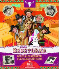 Bűvös mesetorna (DVD-melléklettel)