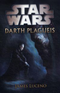 Star Wars:Darth Plagueis