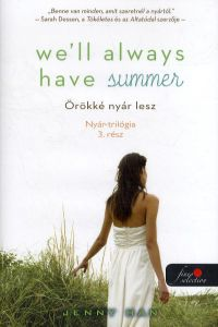 We'll Always Have Summer - Örökké nyár lesz
