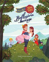 Tökéletes történet - Bullagária hercege