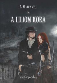 A Liliom Kora
