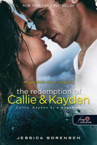 The Redemption of Callie and Kayden - Callie, Kayden és a megváltás