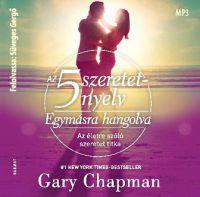Az 5 szeretetnyelv - Egymásra hangolva - Hangoskönyv