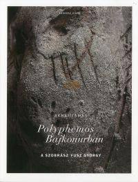 Polyphemos Bajkonurban