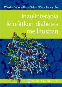 Inzulinterápia felnőttkori diabetes mellitusban