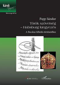 Török szövetség - Habsburg kiegyezés
