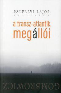 A Transz-Atlantik megállói - Gombrowicz