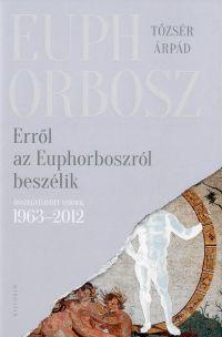 Erről az Euphorboszról beszélik
