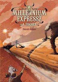 Millennium Expressz 2. - A fogoly