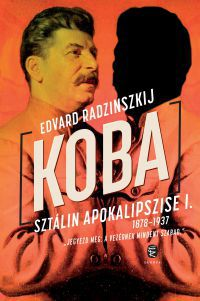 """""""Koba I. Sztálin apokalipszise"""""""