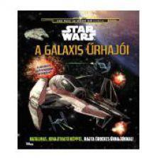 Star Wars:A galaxis űrhajói