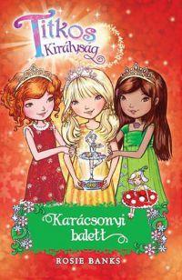 Titkos királyság - Karácsonyi balett