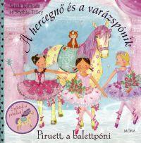 A hercegnő és a varázspónik:Piruett, a balettpóni