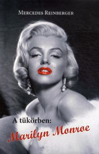 A tükörben:Marilyn Monroe