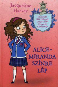 Alice-Miranda színre lép