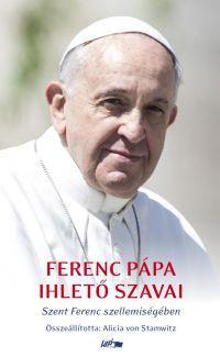 Ferenc Pápa ihlető szavai