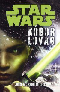 Star Wars - Kóbor Lovag