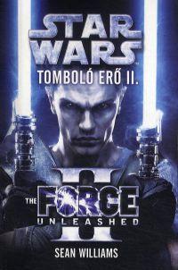 Star Wars - Tomboló erő II.