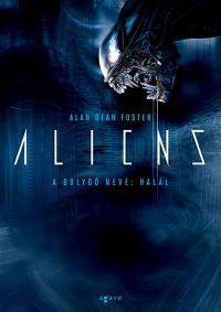 Aliens - A bolygó neve:Halál