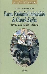 Ferenc Ferdinánd trónörökös és Chotek Zsófia