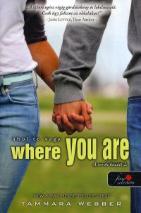 Where You Are - Ahol te vagy