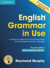 English Grammar in Use with Answers - Fourth Edition + Int. Ebook 4th Edition