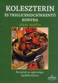 Koleszterin- és trigliceridmentes konyha olasz módra