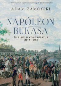 Napóleon bukása és a bécsi kongresszus