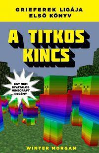 A titkos kincs - Egy nem hivatalos Minecraft regény