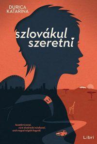 Szlovákul szeretni