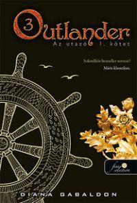 Outlander 3. - Az utazó I-II. kötet