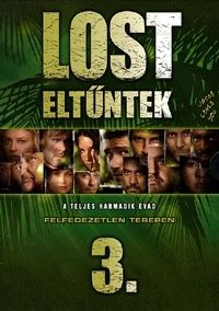 Jack Bender, Paul Edwards, Stephen Williams, Tucker Gates, Paris Barclay, Eric Laneuville, Karen Gaviola, Fred Toye, Eric Laneuville, Bobby Roth - Lost - Eltűntek - 3. évad (7 DVD)