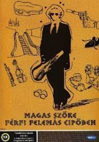 Magas szőke férfi felemás cipőben (DVD)