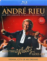 - André Rieu - And The Waltz Goes On (Blu-ray)