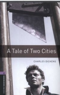 Charles Dickens - A tale of two cities (OWB 4)