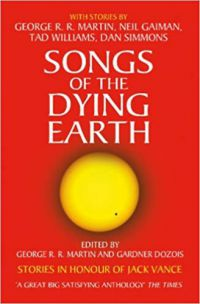 George R. R. Martin, Gardner Dozois - Songs of the Dying Earth