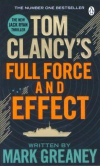 Tom Clancy - Full Force and Effect