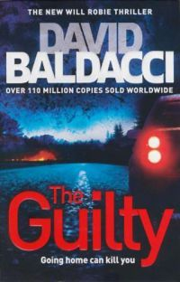 David Baldacci - The Guilty