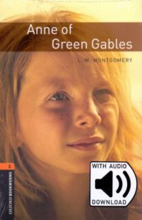 - Anne Of Green Gables - Oxford Bookworms Library 2 - MP3 Pack