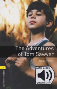 Mark Twain - The Adventures of Tom Sawyer - Oxford Bookworms Library 1 - MP3 Pack