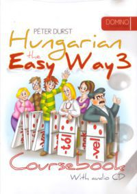 - Hungarian the Easy Way 3. Coursebook + Exercise Book (With audio CD)