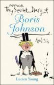 The Secret Diary of Boris Johnson Aged 13 1/4
