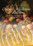 Oneness, Wholeness and Holiness