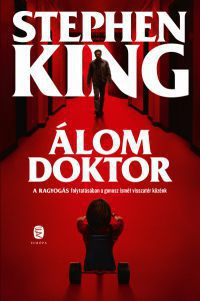 Mike Flanagan - Álom Doktor (DVD) *Stephen King*