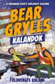 bear-grylls-kalandok-foldrenges-kaland